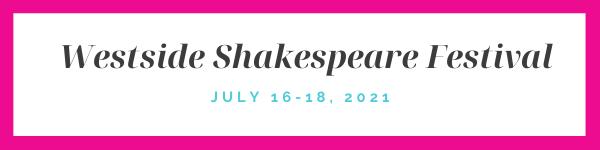 Image ID: a banner reading Westside Shakespeare Festival